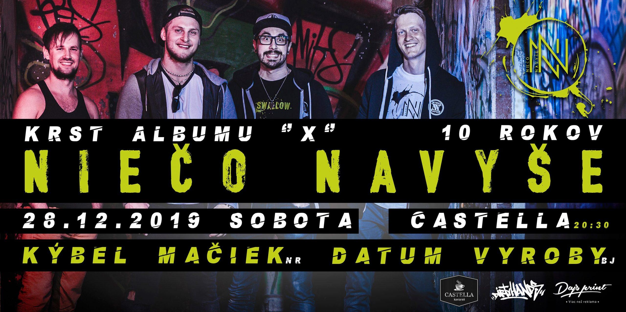 """Krst Albumu NIEčO NAVYšE """"X"""" – 10 rokov NIEčO NAVYšE!"""